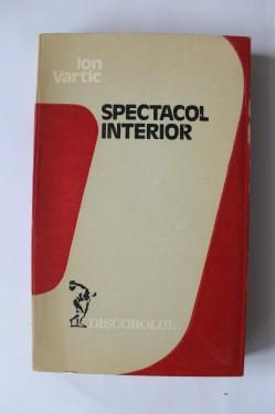 Ion Vartic - Spectacol interior (debut, cu autograf)