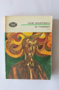 Ionel Teodoreanu - La Medeleni (vol. III)