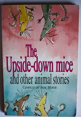 Poze Jane Merer - The Upside-down mice and other animal stories