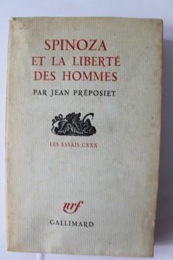 Jean Preposiet - Spinoza et la liberte des hommes