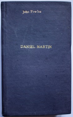 John Fowles - Daniel Martin (editie hardcover, frumos relegata)