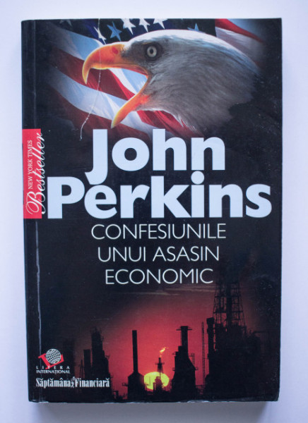 John Perkins - Confesiunile unui asasin economic