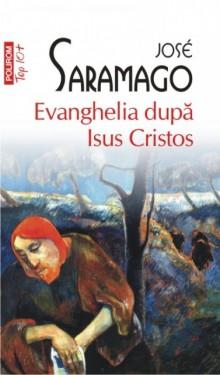 Jose Saramago - Evanghelia dupa Isus Cristos