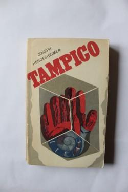 Joseph Hergesheimer - Tampico