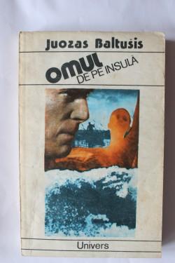 Juozas Baltusis - Omul de pe insula