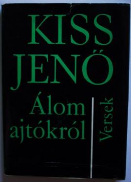 Kiss Jeno - Alom ajtokrol (editie hardcover)