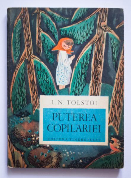 L. N. Tolstoi - Puterea copilariei