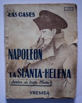Las Cases - Napoleon la Sfanta-Elena (editie interbelica)