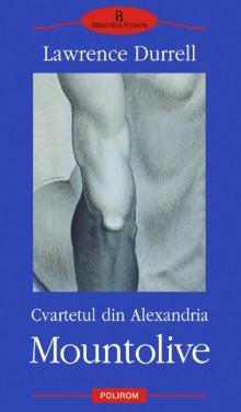 Lawrence Durrell - Cvartetul din Alexandria. Mountolive