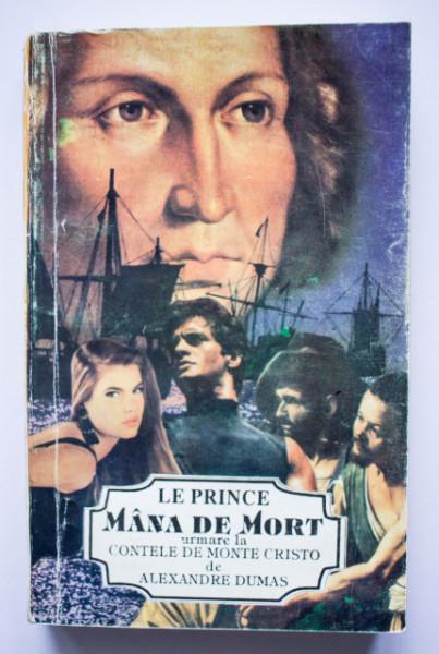 Le Prince - Mana de mort (urmare la Contele de Monte Cristo de Alexandre Dumas)
