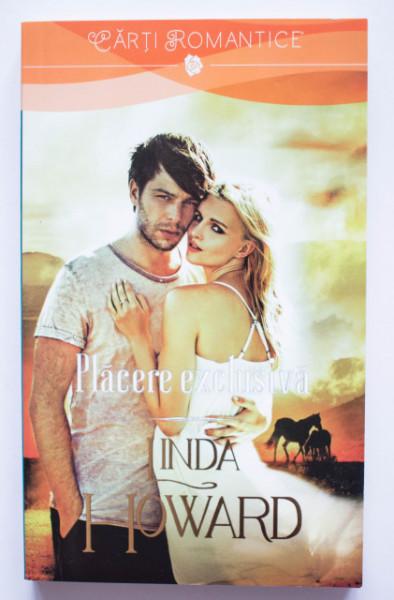 Linda Howard - Placere exclusiva