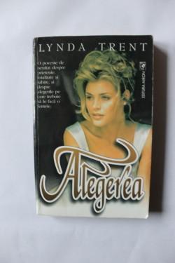Lynda Trent - Alegerea