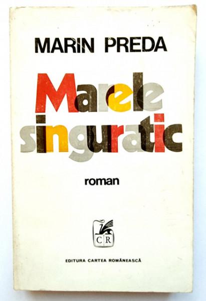 Marin Preda - Marele singuratic (editie princeps)
