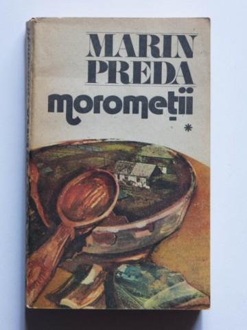 Marin Preda - Morometii (vol. I)