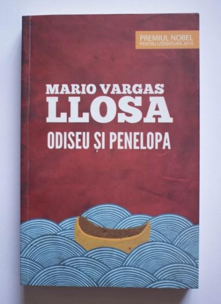 Mario Vargas Llosa - Odiseu si Penelopa