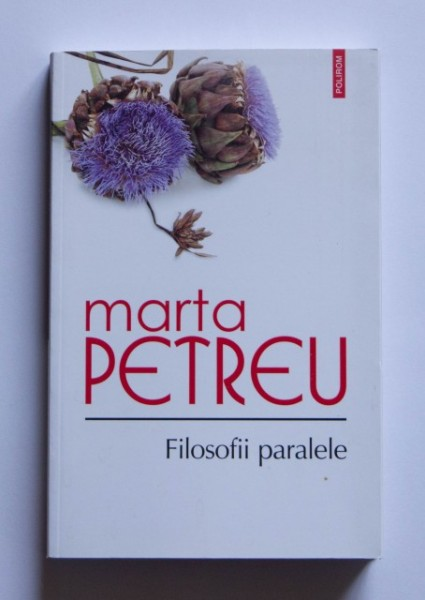 Marta Petreu - Filosofii paralele