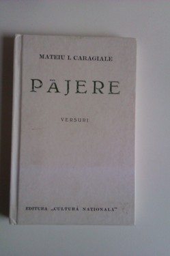 Mateiu I. Caragiale - Pajere (editie facsimilata, hardcover)