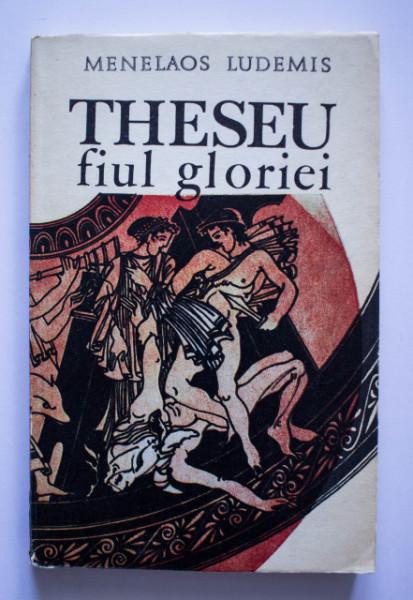 Menelaos Ludemis - Theseu, fiul gloriei