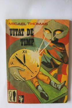 Micael Thomas - Uitat de timp
