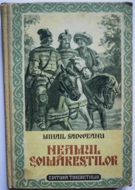 Mihail Sadoveanu - Neamul Soimarestilor (editie hardcover)
