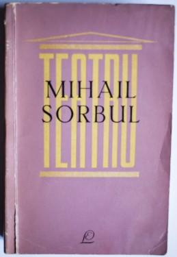 Mihail Sorbul - Teatru