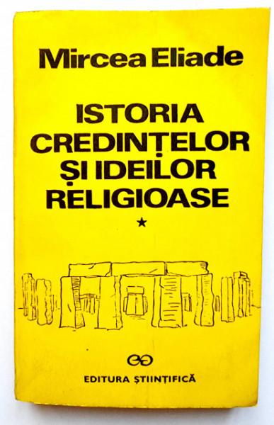 Mircea Eliade - Istoria credintelor si ideilor religioase (vol. I)