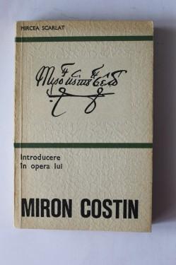 Mircea Scarlat - Introducere in opera lui Miron Costin