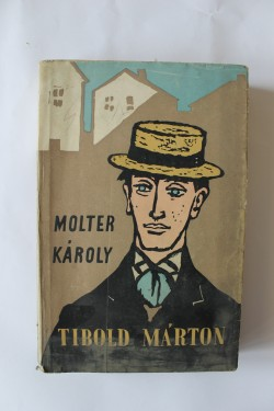 Molter Karoly - Tibold Marton