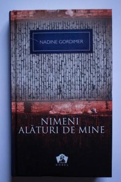 Nadine Gordimer - Nimeni alaturi de mine (editie hardcover)