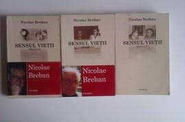 Nicolae Breban - Sensul vietii II-IV (3 volume)