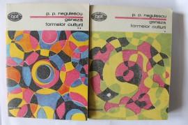 P. P. Negulescu - Geneza formelor culturii (2 vol.)