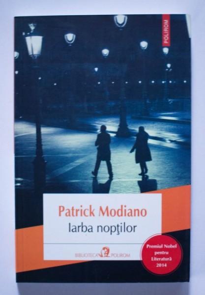 Patrick Modiano - Iarba noptilor