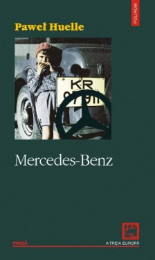 Pawel Huelle - Mercedes-Benz