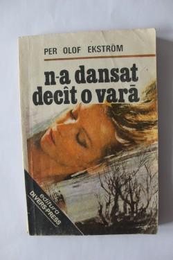 Per Olof Ekstrom - N-a dansat decat o vara