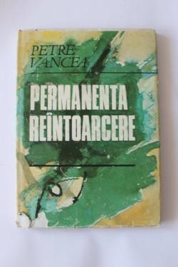 Petre Vancea - Permanenta reintoarcere (editie hardcover)