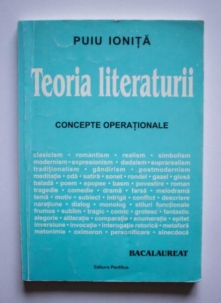 Puiu Ionita - Teoria literaturii. Concepte operationale