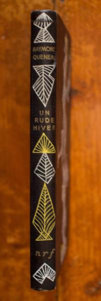 Raymond Queneau - Un rude hiver (editie hardcover, in limba franceza)
