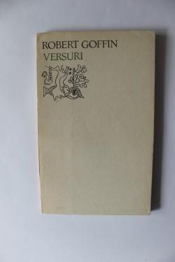 Robert Goffin - Versuri (editie bilingva, romano-franceza)