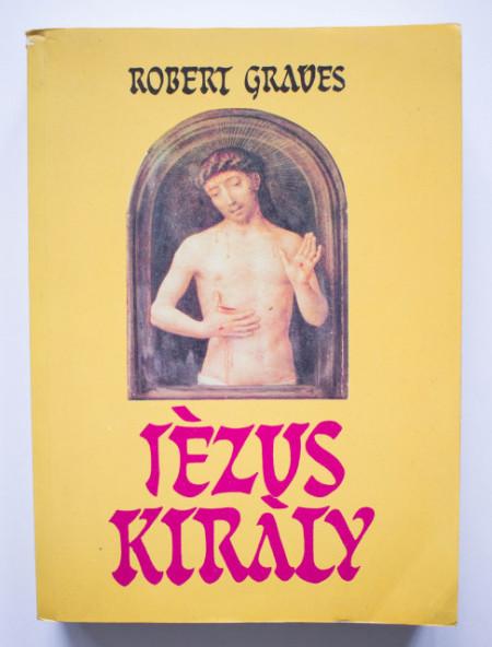 Robert Graves - Jezus Kiraly
