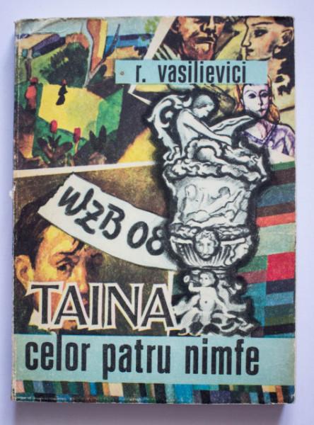 Roland Vasilievici - Taina celor patru nimfe