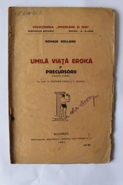 Romain Rolland - Umila viata eroica si precursorii (pagini alese) (editie interbelica)