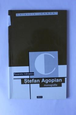 Ruxandra Ivancescu - Stefan Agopian (monografie)