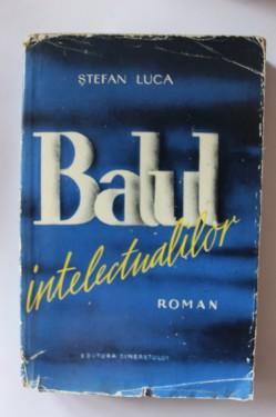 Stefan Luca - Balul intelectualilor