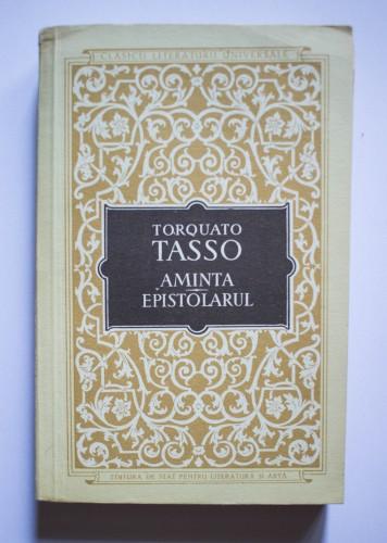 Tarquato Tasso - Aminta. Epistolarul