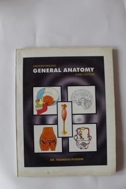 Tassaduq Hussain - General Anatomy (editie in limba engleza)