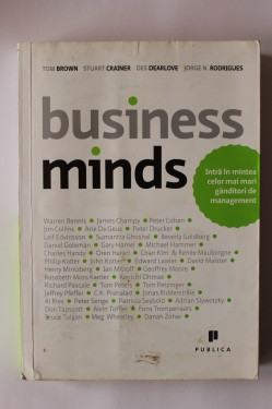 Poze Tom Brown, Stuart Crainer, Des Dearlove, Jorge N. Rodrigues - Businnes minds