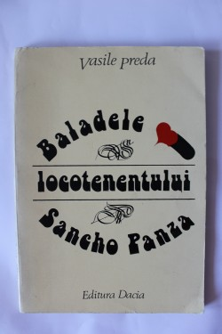 Vasile Preda - Baladele locotenentului Sancho Panza