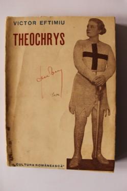 Victor Eftimiu - Theochrys (cu autograf)