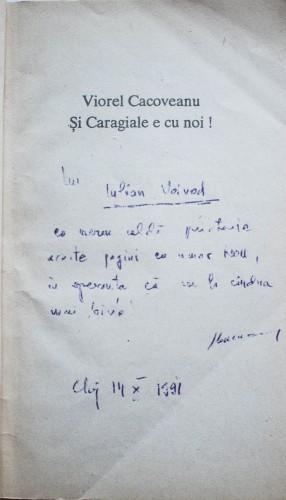 Viorel Cacoveanu - Si Caragiale e cu noi (cu autograf)