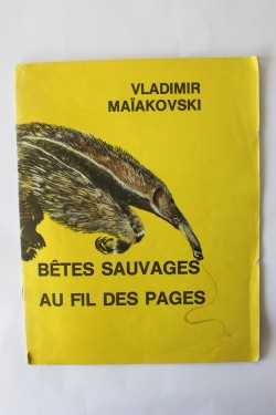 Poze Vladimir Maiakovski - Betes sauvages au fil des pages (editie in limba franceza, format mare)